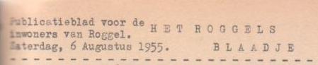 Roggels Blaadje augustus 1955